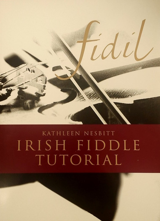 Fidil-Irish Fiddle Tutor Book and CD / Kathleen Nesbitt