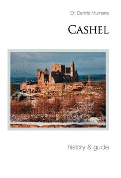 Cashel History & Guide / Denis G. Marnane