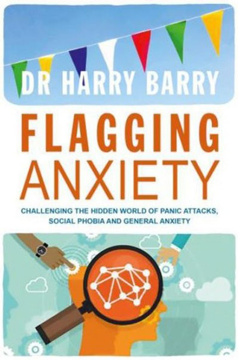 Flagging Anxiety And Panic