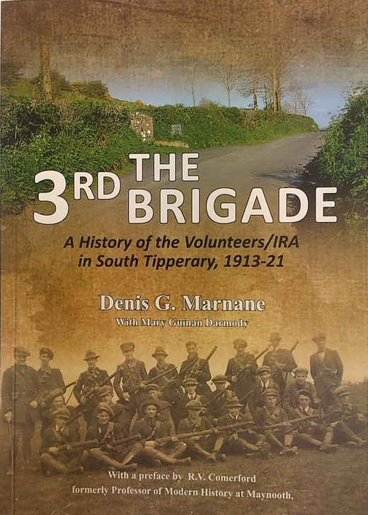 3rd Brigade, The / Denis G. Marnane & Mary Guinan Darmody