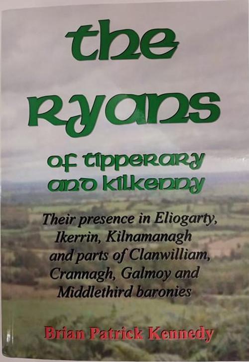 Ryans of Tipperary & Kilkenny / Brian Patrick Kennedy