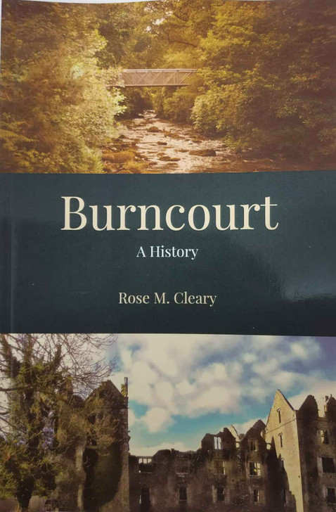 Burncourt : A History / Rose Cleary