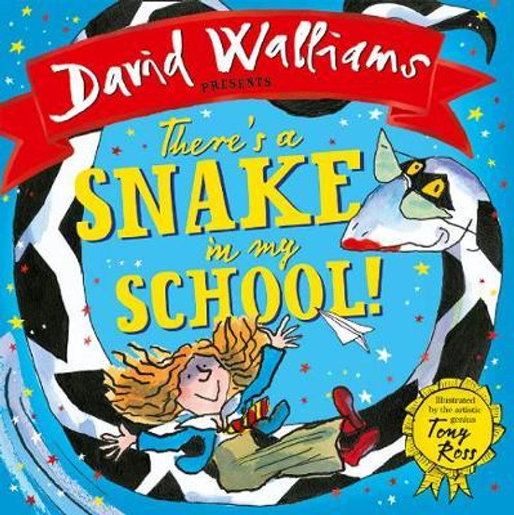 There's a Snake in my School / David Walliams