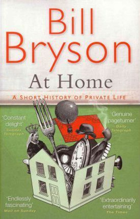 AT HOME / Bill Bryson