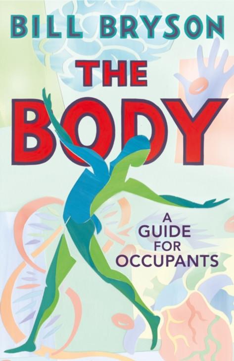 Body, The / Bill Bryson