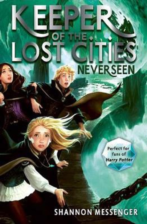 Keeper of the Lost Cities 4: Neverseen / Shannon Messenger