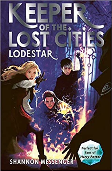 Keeper of the Lost Cities 5: Lodestar / Shannon Messenger