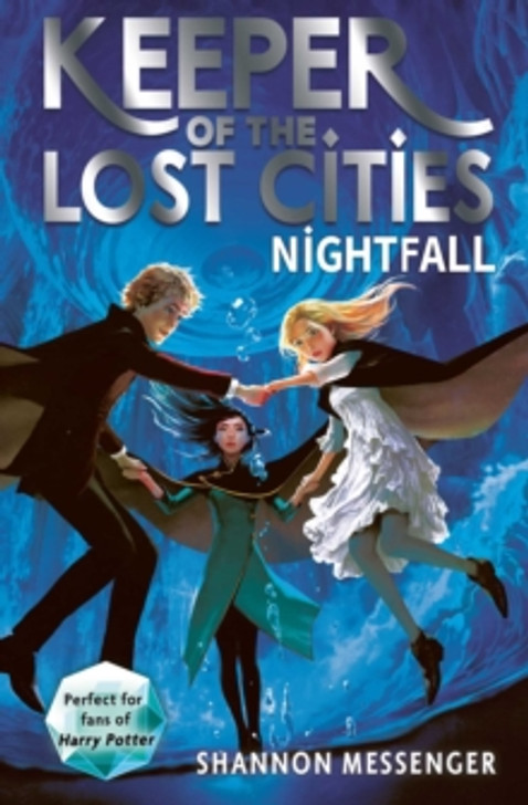 Keeper of the Lost Cities 6:  Nightfall / Shannon Messenger