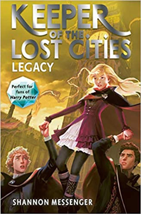 Keeper of the Lost Cities 8: Legacy / Shannon Messenger