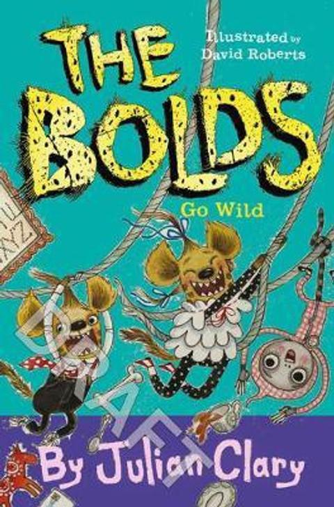Bolds Go Wild, The P/b
