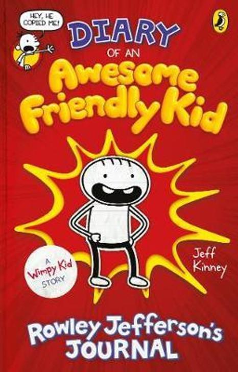 Diary of an Awesome Friendly Kid: Rowley Jefferson's Journal / Jeff Kinney