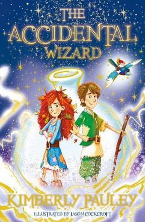 Accidental Wizard /  Kimberly Pauley