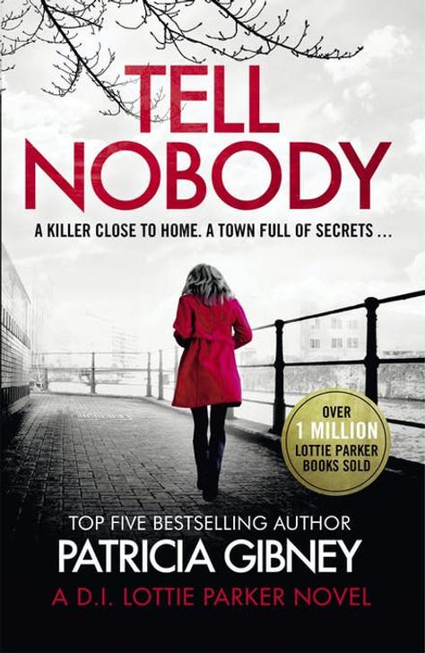Tell Nobody P/b - Patricia Gibney