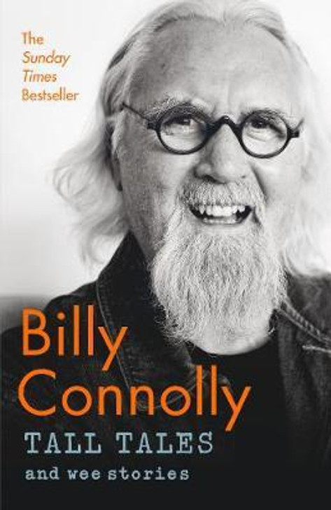 Tall Tales and Wee Stories- Billy Connolly