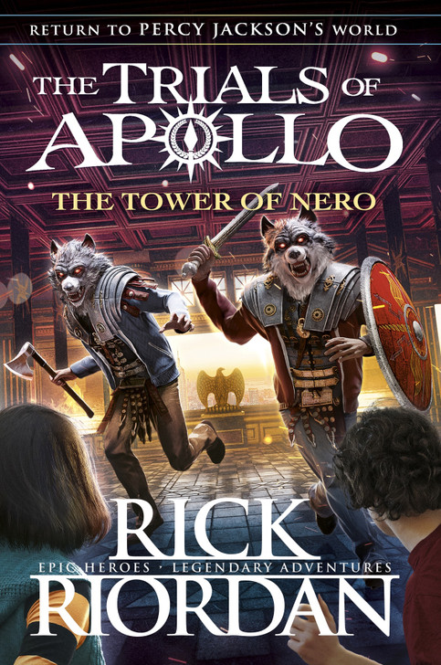 Trials of Apollo #5 : Tower of Nero / Rick Riordan
