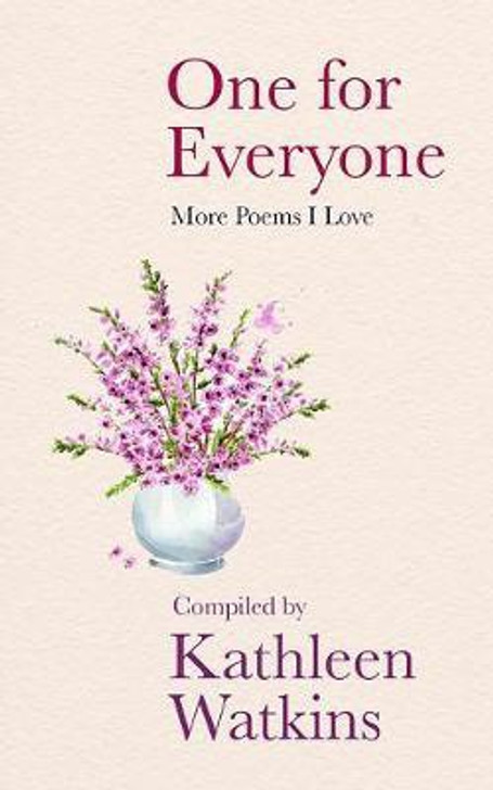 One for Everyone : More Poems I Love / Kathleen Watkins
