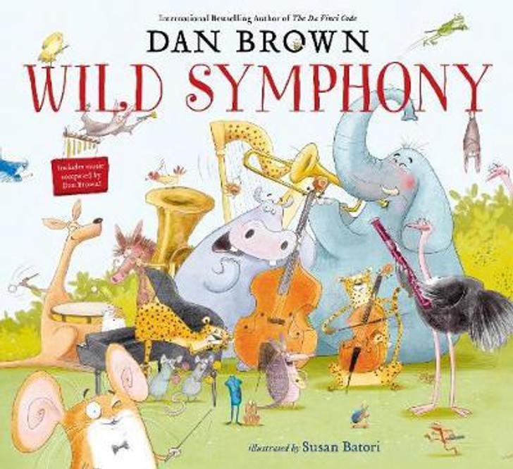 Wild Symphony H/B/ Dan Brown