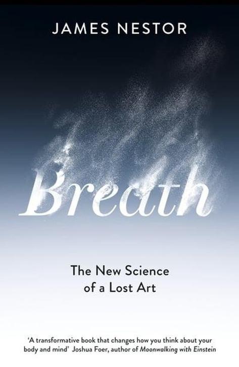Breath / James Nestor