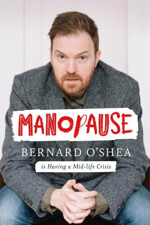 Manopause / Bernard O'Shea