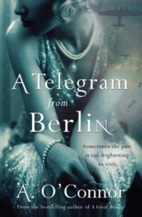 Telegram from Berlin, A