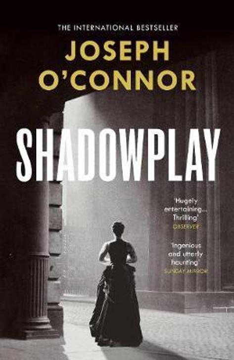 Shadowplay P/B  / Joseph O' Conner