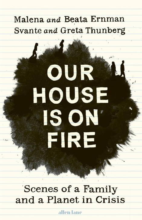 Our House is on Fire / Ernman and Thunberg