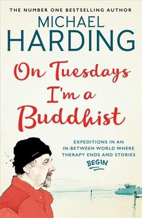 On Tuesdays I'm a Buddhist P/B / Michael Harding