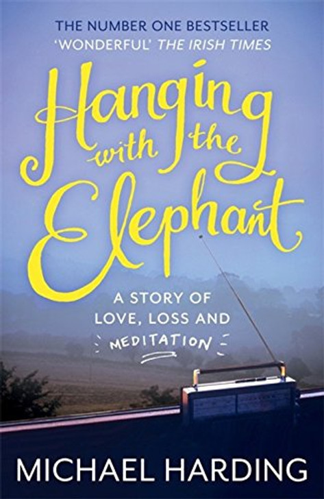 HANGING WITH THE ELEPHANT / Michael Harding