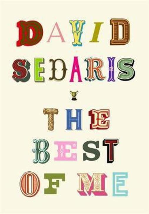 Best of Me, The / David Sedaris