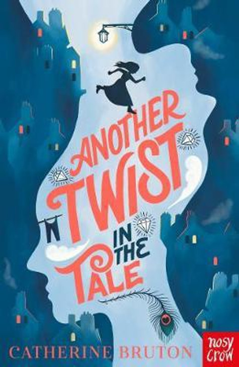 Another Twist in the Tale / Catherine Bruton