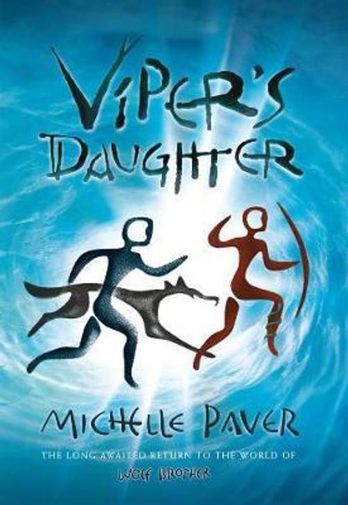 Viper's Daughter / Michelle Paver