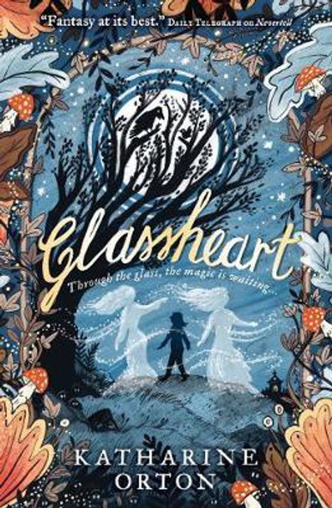 Glassheart / Katherine Orton