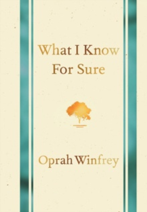 What I Know for Sure H/B / Oprah Winfrey