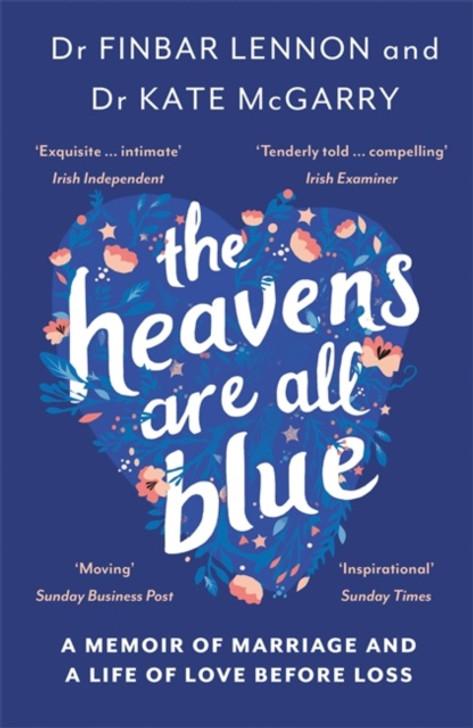 Heavens Are Blue, The / FINBAR LENNON AND KATE MCGARRY