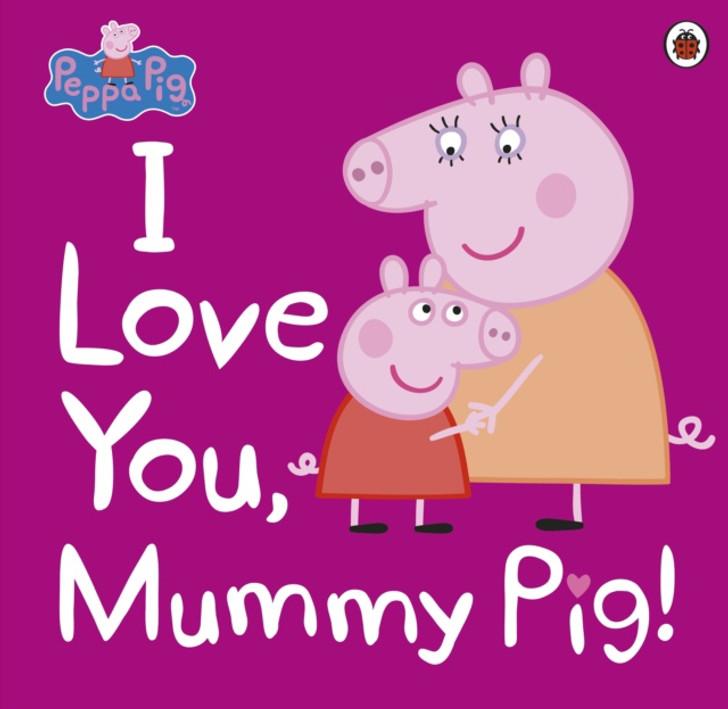I Love You, Mummy Pig!