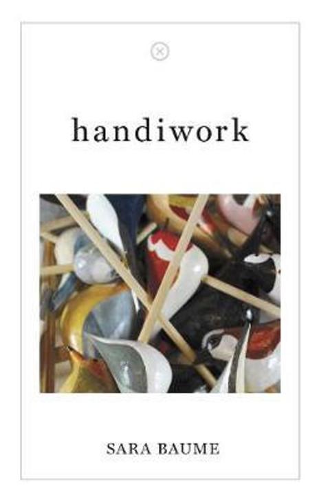 Handiwork / Sara Baume