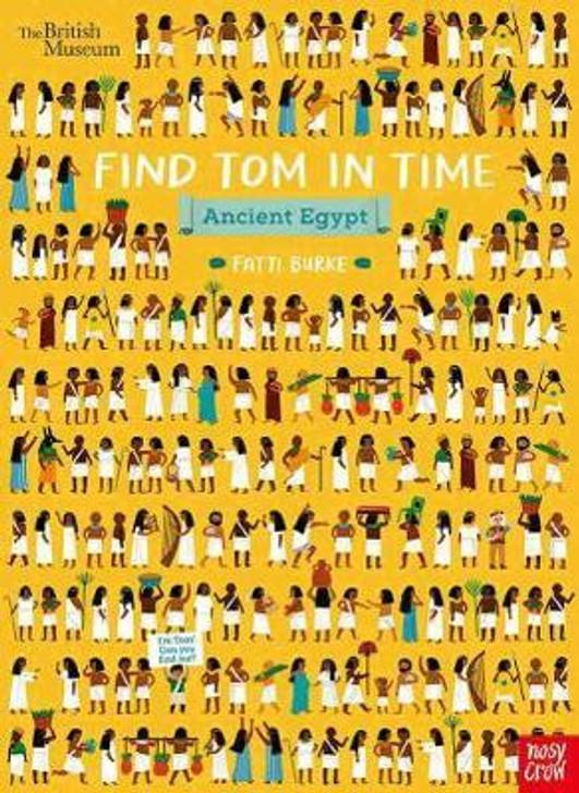 British Museum: Find Tom in Time: Ancient Egypt / Fatti Burke