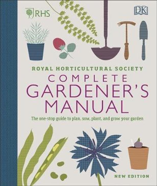 RHS Complete Gardener's Manual (new ed.)