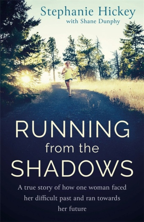Running from the Shadows / Stephanie Hickey