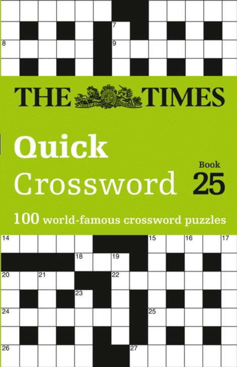 Times Quick Crossword Book 25, The