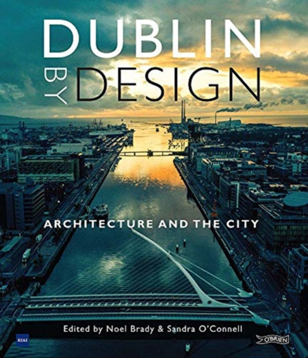 Dublin By Design H/B / Noel Brady & Sandra O'Connell