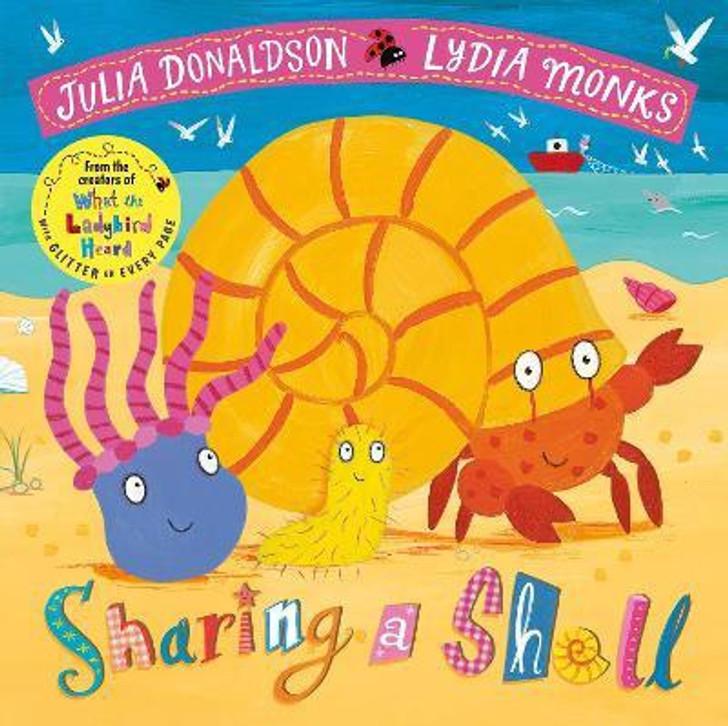 Sharing a Shell P/B / Julia Donaldson & Lydia Monks