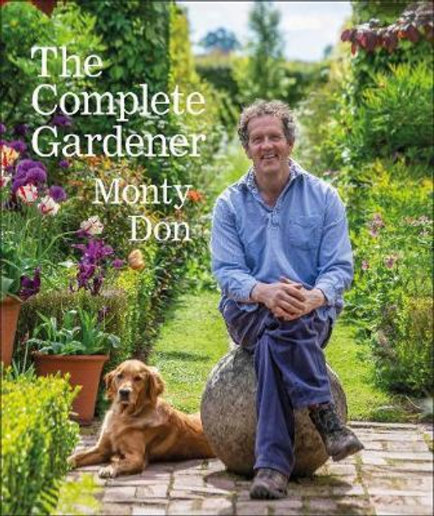 Complete Gardener, The H/B / Monty Don