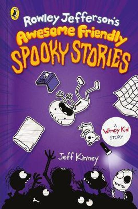 Rowley Jefferson's Awesome Friendly Spooky Stories H/B / Jeff Kinney