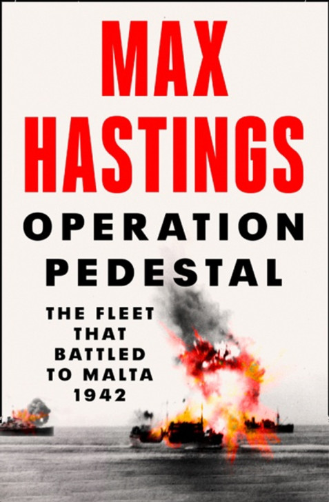 Operation Pedestal P/B / Max Hastings