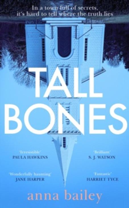 Tall Bones / Anna Bailey