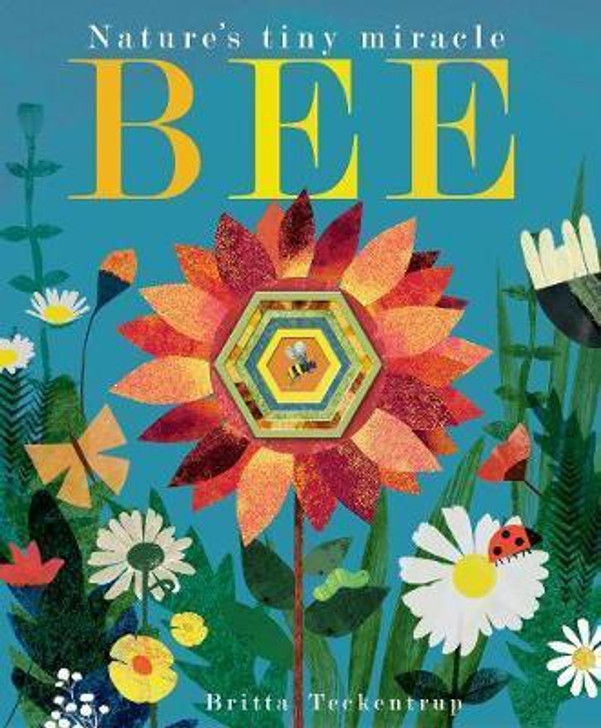 Nature's Tiny Miracle: Bee P/B / Britta Teekentrup