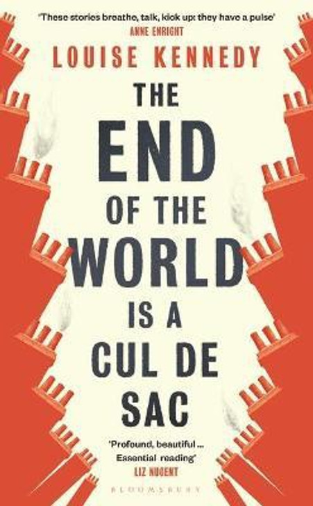 End of the World is a Cul de Sac, The / Louise Kennedy