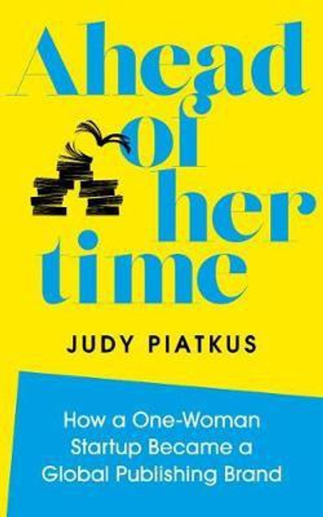 Ahead of Her Time H/B / Judy Piatkus
