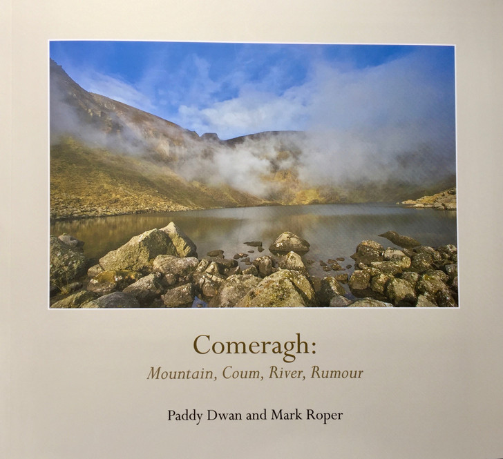 Comeragh Mountain, Coum, River, Rumour / Paddy Dwan and Mark Roper